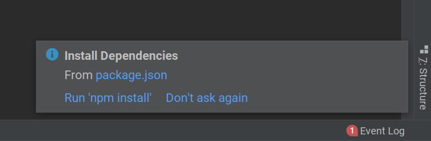 WebStorm prompt to run npm install
